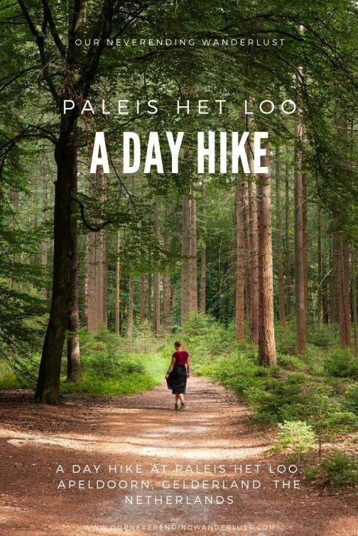 Our neverending wanderlust Day Hike at Paleis het Loo